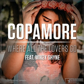 COPAMORE FEAT. MIKEY SHYNE - WHERE ALL THE LOVERS GO